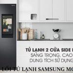 Bảng mã lỗi tủ lạnh SamSung inverter báo lỗi nháy đèn chi tiết